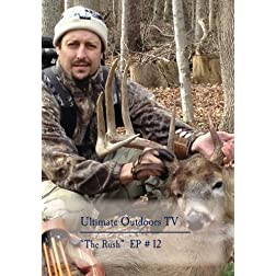 "Ultimate Outdoors TV Series - ""The Rush"""