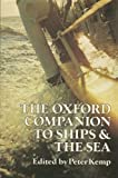 img - for The Oxford Companion to Ships and the Sea book / textbook / text book