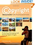 Copyright Workflow for Photographers:...