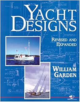Yacht designs tiller classics william garden for Bill garden designs