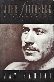 John Steinbeck: A Biography: Jay Parini: 9780805047004: Amazon.com