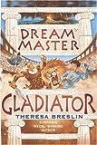 Gladiator (Dream Master)