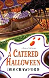 A Catered Halloween: A Mystery with Recipes