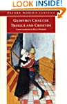 Troilus and Criseyde: A New Translati...