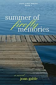 Summer of Firefly Memories (Loon Lake Series)