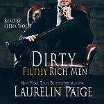 Dirty Filthy Rich Men | Laurelin Paige