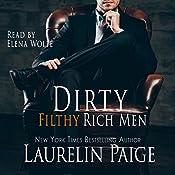 Dirty Filthy Rich Men   [Laurelin Paige]