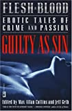Flesh & Blood: Guilty as Sin (0446690392) by Collins, Max Allan