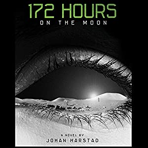 172 Hours on the Moon Audiobook