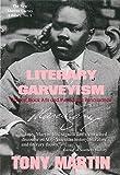 Literary Garveyism: Garvey, Black Arts, and the Harlem Renaissance