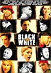 Black and White (James Toback's)