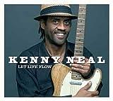 echange, troc Kenny Neal - Let Life Flow