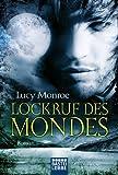 Lockruf des Mondes: Roman (German Edition)