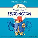 More About Paddington Audiobook by Michael Bond Narrated by Stephen Fry