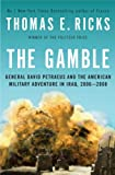 Book cover for The Gamble: General David Petraeus and the American Military Adventure in Iraq, 2006-2008