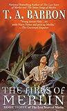 The Fires of Merlin (Lost Years Of Merlin)