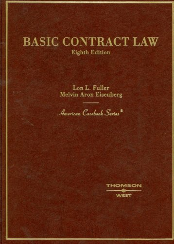 Fuller and Eisenberg's Basic Contract Law, 8th (American...