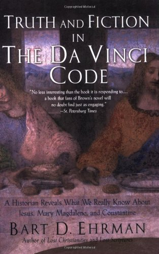Truth and Fiction in The Da Vinci Code: A Historian Reveals What We Really Know about Jesus, Mary Magdalene, and Constantine book cover