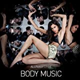 Body Music AlunaGeorge