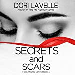 Secrets and Scars | Dori Lavelle
