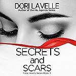 Secrets and Scars   Dori Lavelle