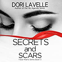 Secrets and Scars Audiobook by Dori Lavelle Narrated by Cindy Harden