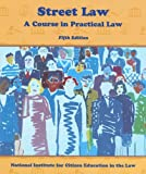 Street Law: A Course in Practical Law (0314029354) by Lee Arbetman