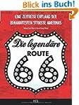 Die legend�re Route 66: Eine Zeitreis...