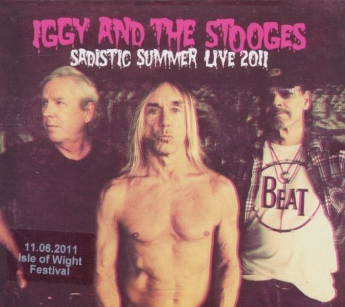 Sadistic Summer: Live at the Isle of Wight 2011 Import Edition by Iggy & Stooges (2011) Audio CD
