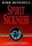 Spirit Sickness