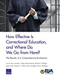 img - for How Effective Is Correctional Education, and Where Do We Go from Here? The Results of a Comprehensive Evaluation book / textbook / text book