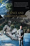 img - for Science and Christian Faith: Their Relationships in time of Past, Present and Future book / textbook / text book