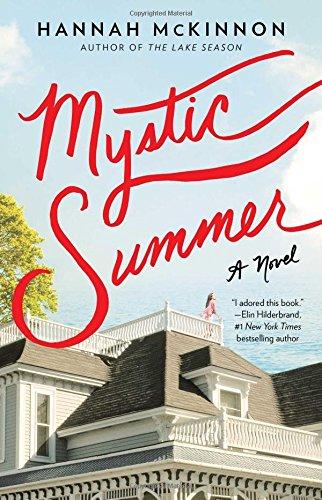 Mystic Summer: A Novel - Hannah McKinnon