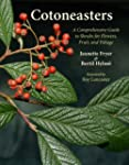 Cotoneasters: A Comprehensive Guide t...