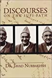 img - for Discourses on the Sufi Path book / textbook / text book