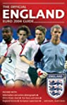 Euro 2004: The Complete England Guide