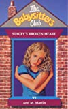 Stacey's Broken Heart (Babysitters Club) (0439012627) by ANN M. MARTIN