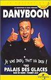 echange, troc Dany Boon :  Je vais bien, tout va bien ! - Au Palais des galces [VHS]