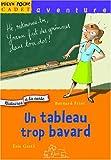 echange, troc Bernard Friot, Eric Gasté - Histoires à la carte : Un tableau trop bavard