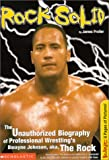 Rock Solid: The Slammin' Unauthorized Biography Of Professional Wrestl (Superstars (Scholastic)) (0439222214) by Preller, James