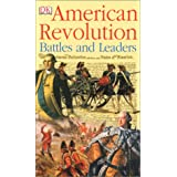 American Revolution Battles and Leaders ~ DK