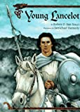 Young Lancelot (0385321716) by San Souci, Robert D.