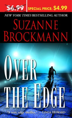 Over the Edge (Troubleshooters, Book 3), Suzanne Brockmann