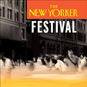 The New Yorker Festival - David Bezmozgis and T. Coraghessan Boyle Speech