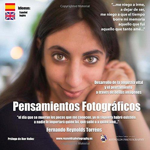 Pensamientos Fotograficos: Desarrollo del pensamiento a traves de bellas imagenes.