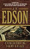Cold Deck, Hot Lead (0060721901) by Edson, J. T.