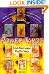 Power Tarot: More Than 100 Spreads Th...