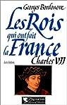 Charles VII : le victorieux par Bordonove