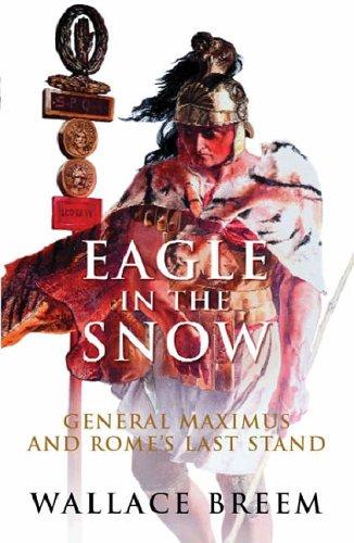 Eagle in the Snow: A Novel