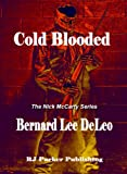 img - for COLD BLOODED (The Nick McCarty Series # 1) book / textbook / text book